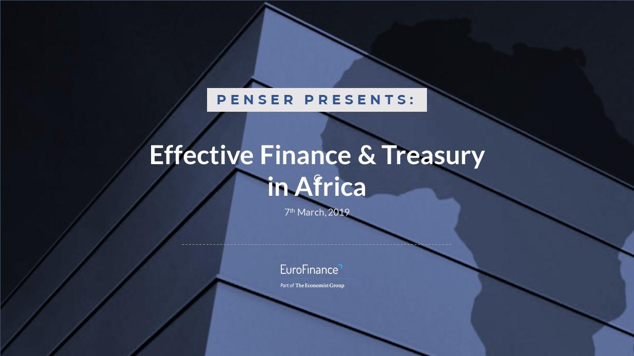 penser-presents:-effective-finance-&-treasury-in-africa