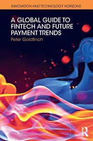 A Global Guide... is a comprehensive overview of payments while offering projections about the future of the fintech industry.