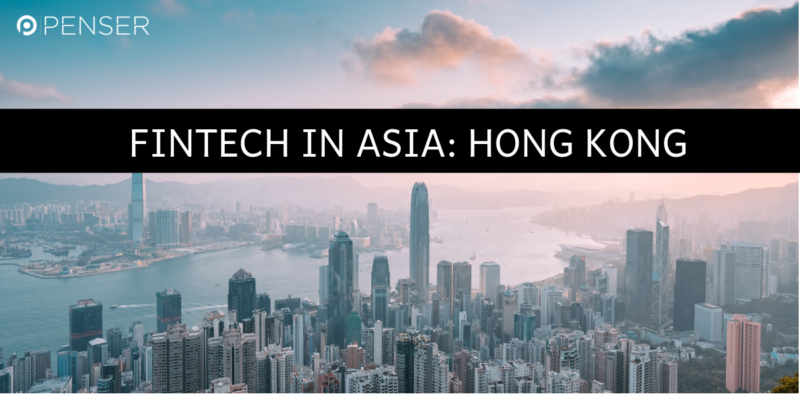 how-hong-kong-is-developing-itself-to-become-asia's-leading-fintech-hub