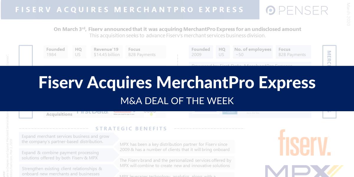 m&a-deal-of-the-week:-fiserv-acquires-merchantpro-express
