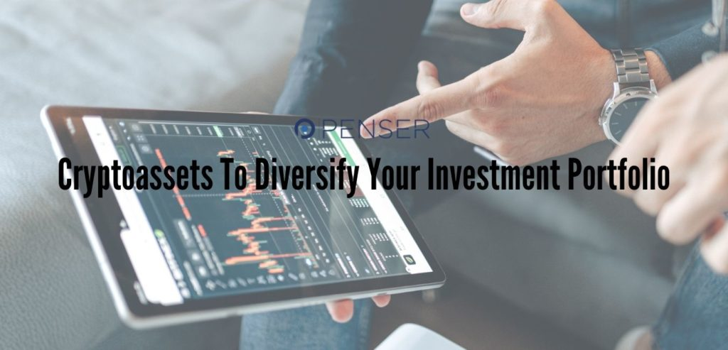 Cryptoassets To Diversify Your Investment Portfolio