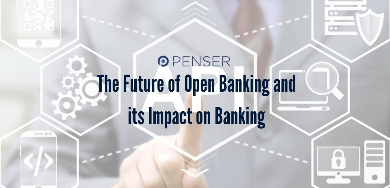 the-future-of-open-banking-and-its-impact-on-banking