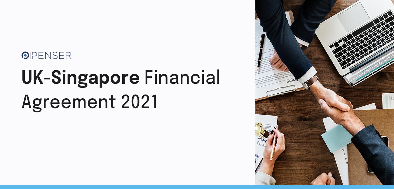 uk-singapore-financial-agreement-2021