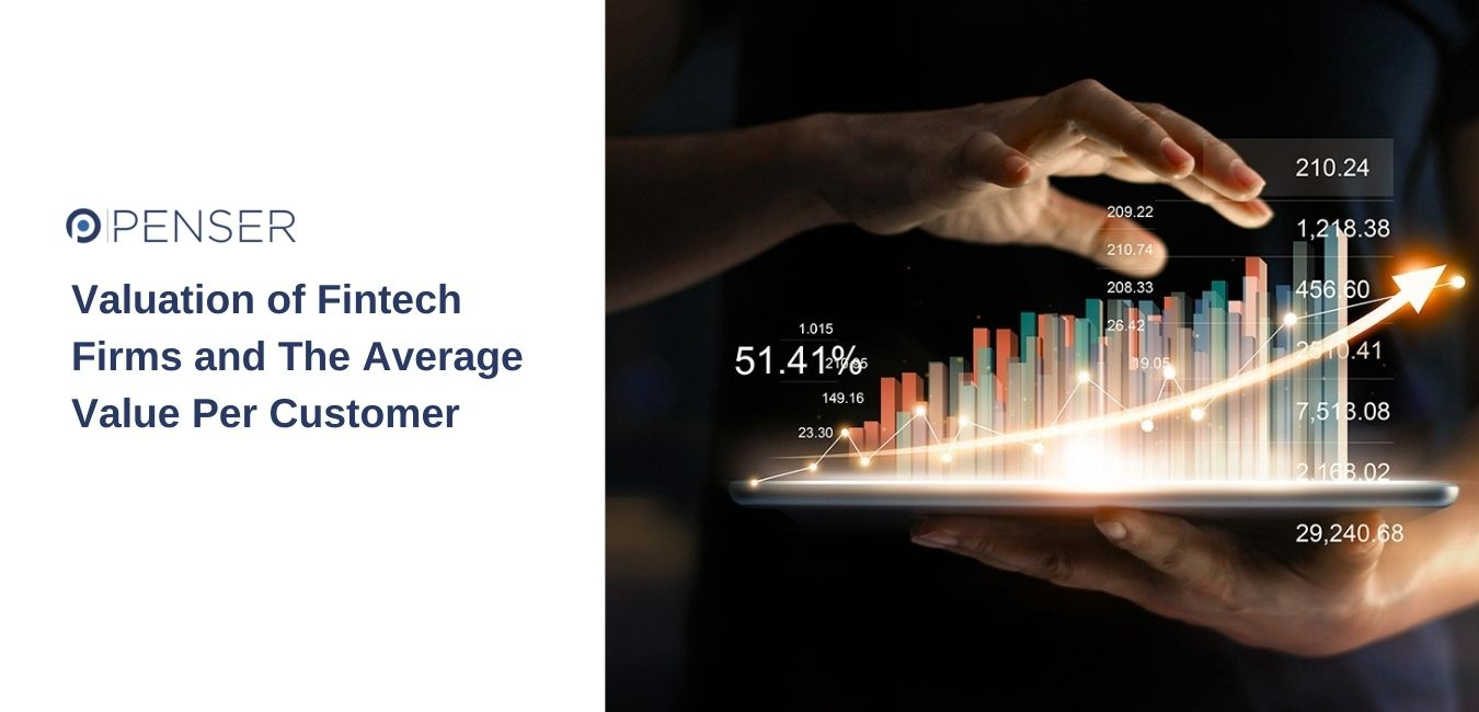 valuation-of-fintech-firms-and-the-average-value-per-customer