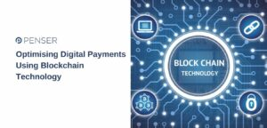 optimising-digital-payments-using-blockchain-technology