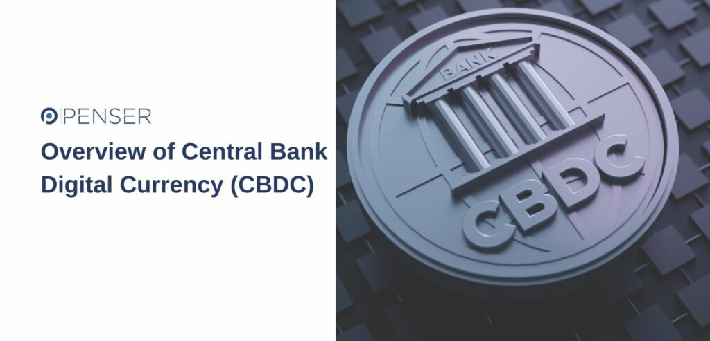 overview-of-central-bank-digital-currency-(cbdc)