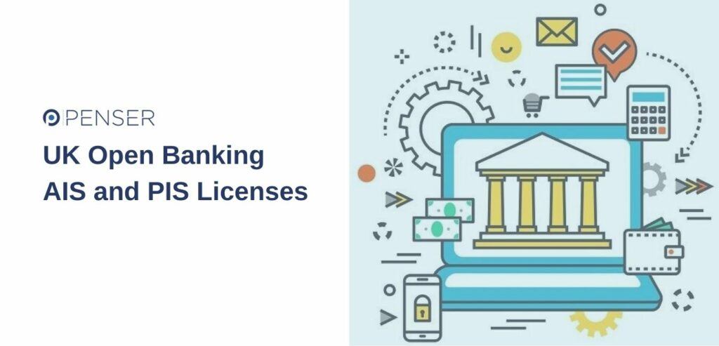 UK Open Banking AIS and PIS Licenses